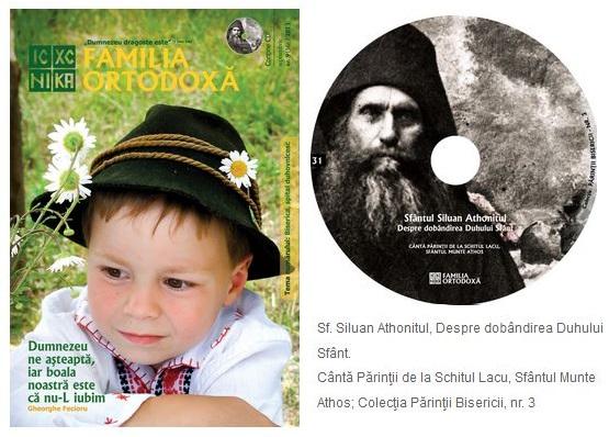 Familia Ortodoxa Septembrie 2013 Sf Siluan Athonitul Lacu Athos CD