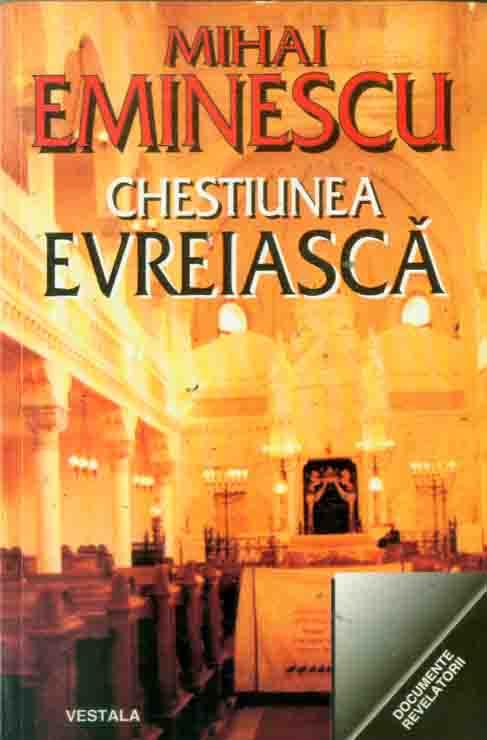 Mihai Eminescu - Chestiunea Evreiasca