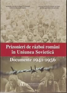 Prizonierii de război români în Uniunea Sovietică. Documente 1941-1956 IDR via Ziaristi Online