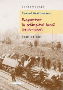 Reporter la sfarsitul lumii - Cornel Nistorescu