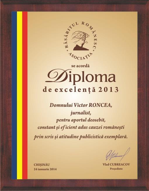 Diploma Victor Roncea - Personalitate a anului 2013 - Rasaritul Romanesc - Basarabia