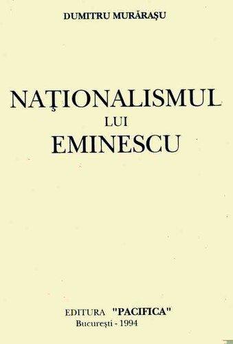 Nationalismul lui Eminescu de Dumitru Murarasu