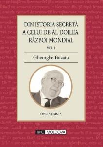 Din istoria secreta a celui de-al doilea razboi mondial - Prof Gh Buzatu