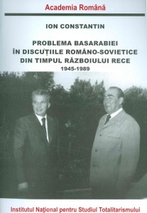 Ion-Constantin__Problema-Basarabiei-in-discutiile-romano-sovietice-din-timpul-Razboiului-Rece-1945-1989