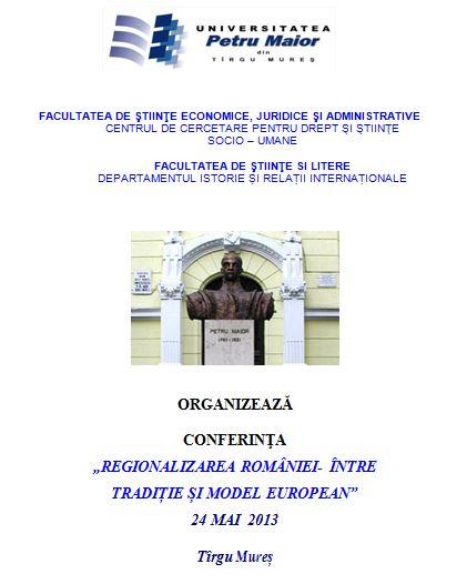 Universitatea Petru Maior - Conferinta Regionalizare 2013